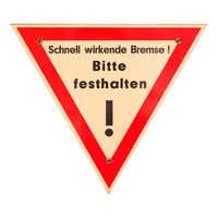 German sign isolated over white. Fast acting brake, please hold on