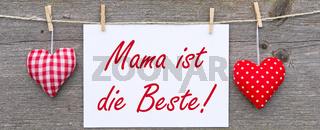 Mama ist die Beste !