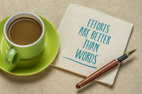 efforts are better than words inspirational quote