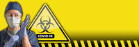 Banner of Doctor or Nurse Wearing Protective Equipment and Coronavirus COVID-19 Bio-hazard Warning Sign Behind