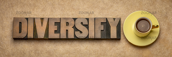 diversify word in wood type with coffee