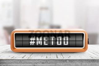 Metoo hashtag message on a retro alarm device