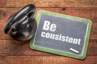 be consistent motivational text on blackboard