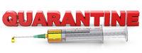 Syringe and quarantine