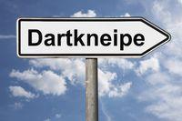 Wegweiser Dartkneipe | signpost Dartkneipe (Dart pub)