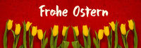 Baner Of Yellow Tulip Flowers, Red Background, Frohe Ostern Means Happy Easter