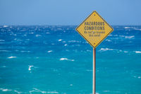 Sign For Hazardous Ocean Conditions