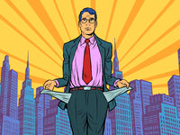 Bankrupt businessman. A man without money