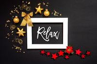 Frame, Red And Golden Christmas Decoration, Text Relax