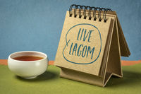 live lagom - Swedish philosophy for balanced life
