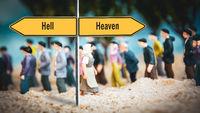 Street Sign Heaven versus Hell