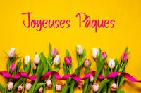 Colorful Tulip, Joyeuses Paques Mean Happy Easter, Easter Egg, Yellow Background