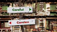 Street Sign Careful versus Careless