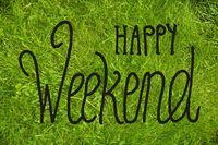 Green Grass Lawn Or Meadow, Calligraphy Happy Weekend