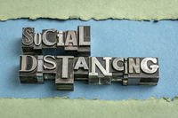 social distancing word abstract in  letterpress metal types