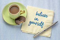 believe in yourself - inspirational note