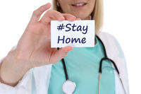 Stay home hashtag stayhome Corona virus coronavirus disease female woman doctor healthy health