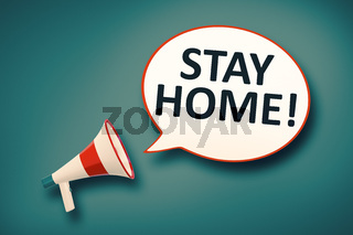 megaphone and speech bubble stay home