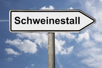 Wegweiser Schweinestall | signpost Schweinestall (Pigsty)