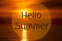 Romantic Ocean Sunset, Sunrise, Text Hello Summer