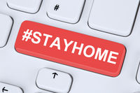 Stay home hashtag stayhome Corona virus coronavirus healthy health computer keyboard