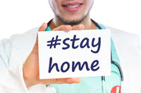Stay home hashtag stayhome Corona virus coronavirus disease doctor ill illness healthy health