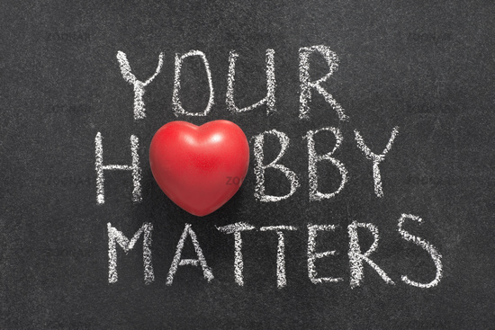 your hobby matters