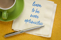 learn to be more optimistic inspirational message