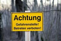 Ein Betreten verboten Schild