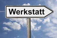 Wegweiser Werkstatt | signpost Werkstatt (Workshop)