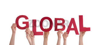 Many Hands Holding the Red Word Global