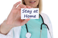 Stay at home Corona virus coronavirus disease female woman doctor healthy health