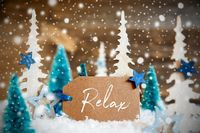 Christmas Trees, Snowflakes, Wooden Background, Label, Text Relax