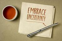 embrace uncertainty motivational note
