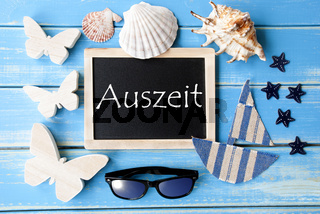 Blackboard With Maritime Decoration, Auszeit Means Relax