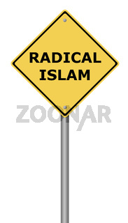 Yellow warning sign with the text Radical Islam.