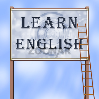 Ladder leaning on the advertising sign with inscription 'LEARN ENGLISH'