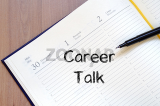 Career talk write on notebook