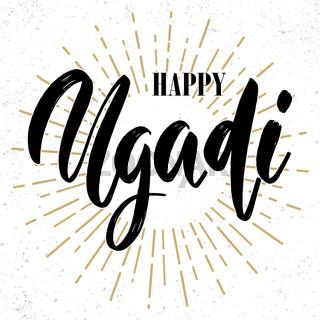 Happy ugadi text. lettering phrase for ugadi holidays greeting card