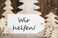 Christmas Tree, Label, Wir Helfen Means We Help, Snowflakes