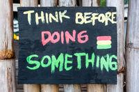 Think before doing something