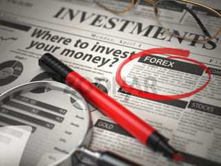 FOREX is the best option to invest. Where to Invest concept, Investmets newspaper with loupe and marker.