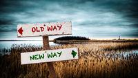 Street Sign to NEW WAY versus OLD WAY