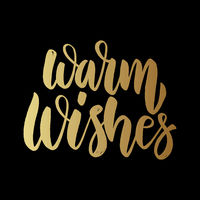 Warm wishes. Lettering phrase on dark background. Design element for poster