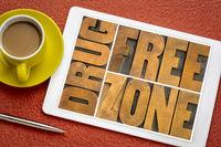 drug free zone in wood type on tablet