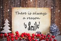 Christmas Decoration, Old Paper, Quote Always Reason To Smile, Snow
