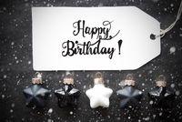 Black Christmas Ball, Label, Happy Birthday, Snowflakes
