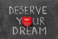deserve your dream