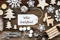 Label, Frame Of Christmas Decoration, Wir Helfen Means We Help, Snowflakes