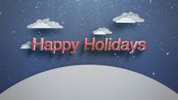 Closeup Happy Holidays text, mountains and snowing landscape